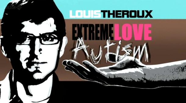 Louis Theroux - Autism