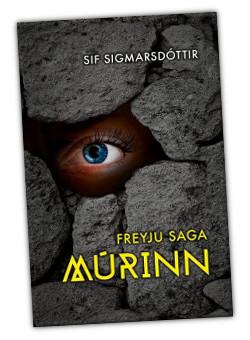 Freyju saga - Múrinn